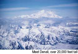 Meet Denali, over 20,000 feet tall, Credit: copyright 1999, Warren Lieb