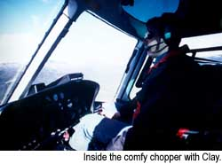 Inside the comfy chopper with Clay. © Warren Lieb, 1999